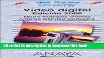Read Video Digital, 2006 / Digital Video 2006 (Guia Practica Para Usuarios / Users Practical