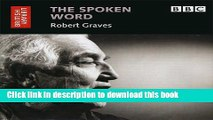 Download The Spoken Word: Robert Graves (British Library - British Library Sound Archive) [Read]