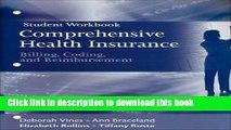 Read Books Student Workbook for Comprehensive Health Insurance: Billing, Coding and Reimbursement