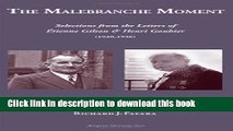 Download The Malebranche Moment: Selections From The Letters of Etienne Gilson   Henri Gouhier