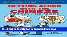 [PDF]  Getting Along with the Chinese: For Fun and Profit  [Read] Full Ebook
