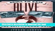 [PDF] Bring 'Em Back Alive: The Best of Frank Buck [Read] Online