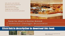 Read How to Start a Home-Based Interior Design Business, 5th  Ebook Free