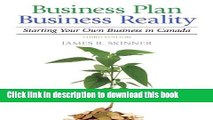 Read Business Plan, Business Reality: Starting and Managing Your Own Business in Canada (3rd
