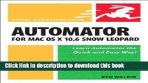 Read Automator for Mac OS X 106 Snow Leopard (10) by Waldie, Ben [Paperback (2009)]  Ebook Online