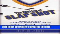 [PDF] The Making of Slap Shot: Behind the Scenes of the Greatest Hockey Movie Ever Made Download