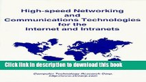 Download High-Speed Networking and Communications Technologies for the Internet and Intranets  PDF