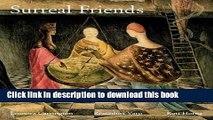 Read Book Surreal Friends: Leonora Carrington, Remedios Varo and Kati Horna ebook textbooks