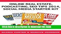 Read Book Bundle Package: Online Real Estate, Podcasting, Seo Tips 2014,Social  Media Starter Kit: