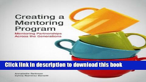 Read Creating a Mentoring Program: Mentoring Partnerships Across the Generations  Ebook Free