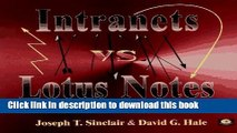 Download Intranets Vs. Lotus Notes by Joseph T. Sinclair David G. Hale (1996-11-01) Paperback  PDF