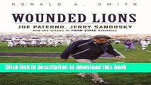 [PDF] Wounded Lions: Joe Paterno, Jerry Sandusky, and the Crises in Penn State Athletics (Sport