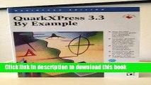 [PDF]  Quarkxpress 3.3 by Example: Macintosh Edition  [Read] Full Ebook