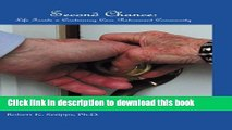 Read Book Second Chance: Life in a Continuing Care Retirement Community ebook textbooks