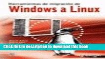 Read Herramientas de Migracion de Windows a Linux / Windows Linux Migration Toolkit (Titulos