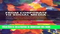 Read From Corporate to Social Media: Critical Perspectives on Corporate Social Responsibility in
