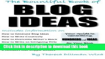 Read The Bountiful Book of BLOG IDEAS: Your Guide to Generating  HUNDREDS of IDEAS for Your Blog
