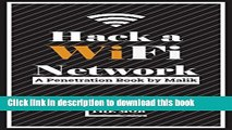 Download Hack a Wifi Network: Easy way to access Wifi Networks by using Linux os Ebook Free
