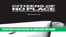 Read Books Citizens of No Place: An Architectural Graphic Novel E-Book Download