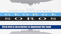 Read Books The Soros Lectures: At the Central European University PDF Free