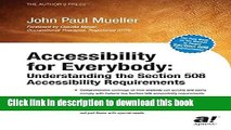 Read Accessibility for Everybody: Understanding the Section 508 Accessibility Requirements  Ebook
