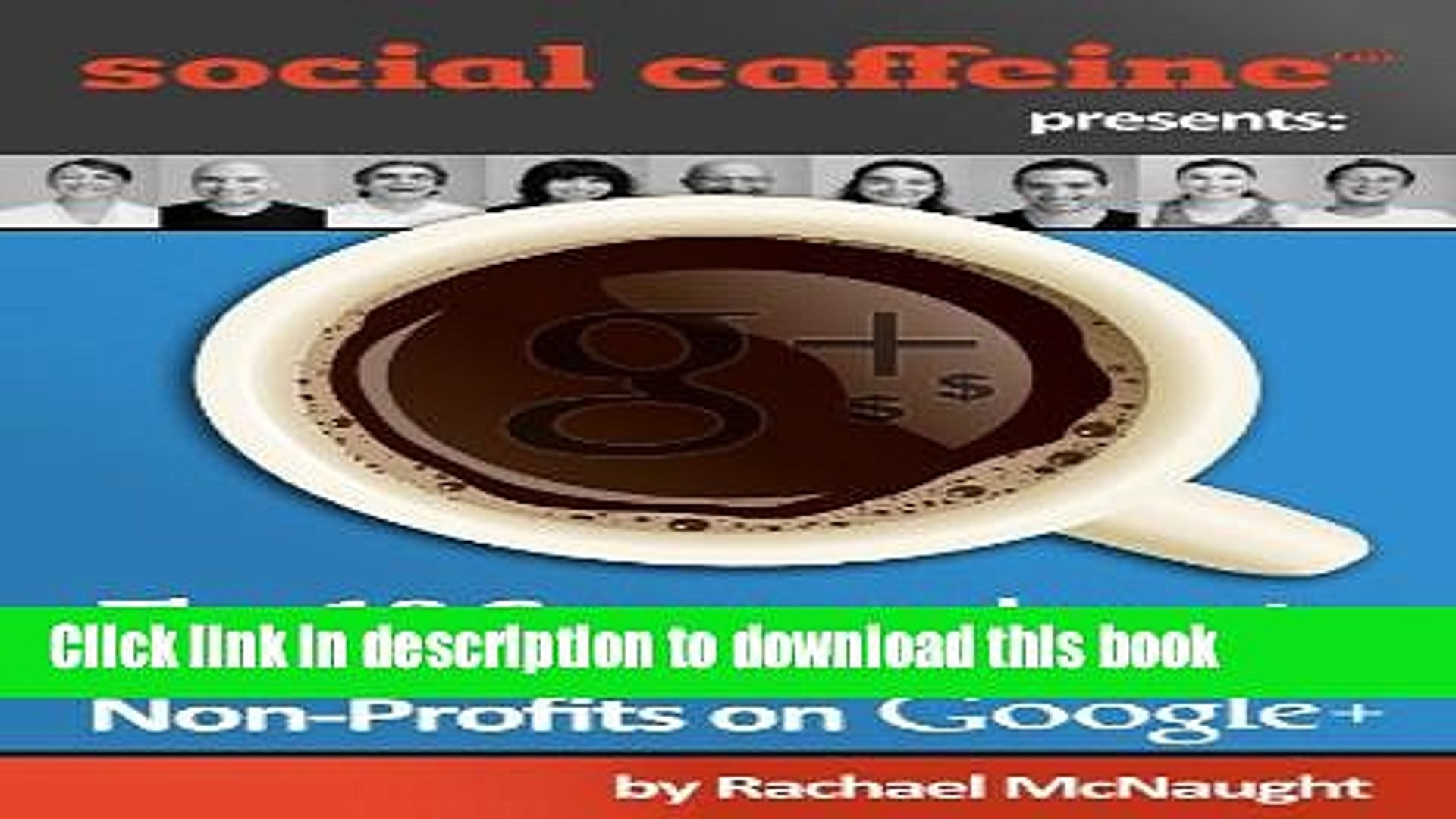 Read The 10 Commandments for Raising Money for Non-Profits on Google+ (Social Caffeine) Ebook Free