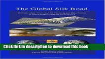 [PDF] The Global Silk Road: Globalization, Islam and the Creation and Distribution of Knowledge