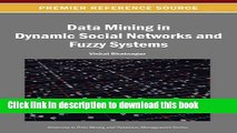 Read Data Mining in Dynamic Social Networks and Fuzzy Systems (Advances in Data Mining and
