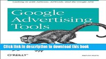 Read Google Advertising Tools: Cashing in with Adsense, Adwords, and the Google APIs Ebook Online