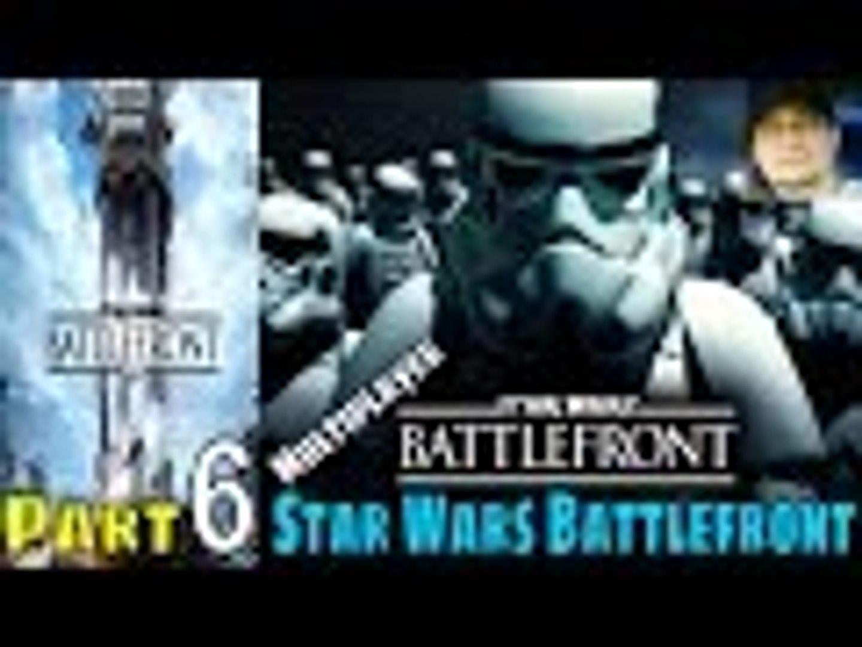 Star Wars Battlefront Part 6 Gameplay Walkthrough PS4 Multiplayer