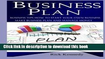 Read Books Business Plan: Business Tips How to Start Your Own Business, Make Business Plan and