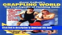 [PDF] Gene Lebells Grappling World: Encyclopedia of Finishing Holds Read Online