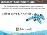 Need instant Microsoft customer service? Dial 1-877-776-6261
