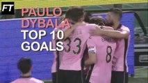 Paulo Dybala Top 10 Gols