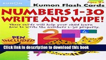 Read Book Numbers 1-30 Write   Wipe Flash Cards (Kumon Flash Cards) E-Book Free