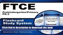 Read Book FTCE Prekindergarten/Primary PK-3 Flashcard Study System: FTCE Test Practice Questions