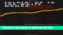 [PDF] Talkin  Up to the White Woman: Indigenous Women and Feminism [Download] Online