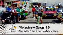 Magazine - Stage 19 (Albertville / Saint-Gervais Mont Blanc) - Tour de France 2016