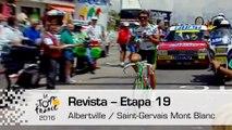 Revista - Etapa 19 (Albertville / Saint-Gervais Mont Blanc) - Tour de France 2016