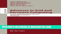 Read Advances in Grid and Pervasive Computing: 5th International Conference, CPC 2010, Hualien,