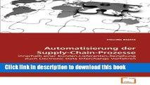 Read Automatisierung der Supply-Chain-Prozesse: innerhalb einer Kunden-Lieferanten-Beziehung duch