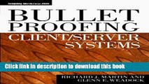 Read Bulletproofing Client/Server Systems  Ebook Free
