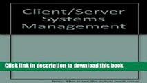 Read Client/Server Systems Management  Ebook Free