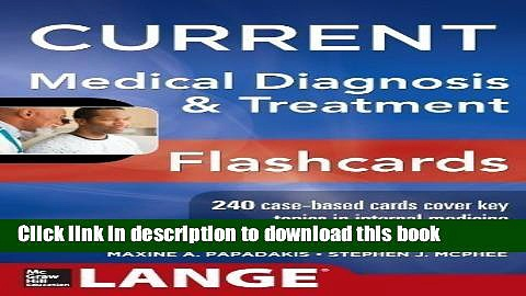[Download] CURRENT Medical Diagnosis and Treatment Flashcards (LANGE CURRENT Series) [Download]