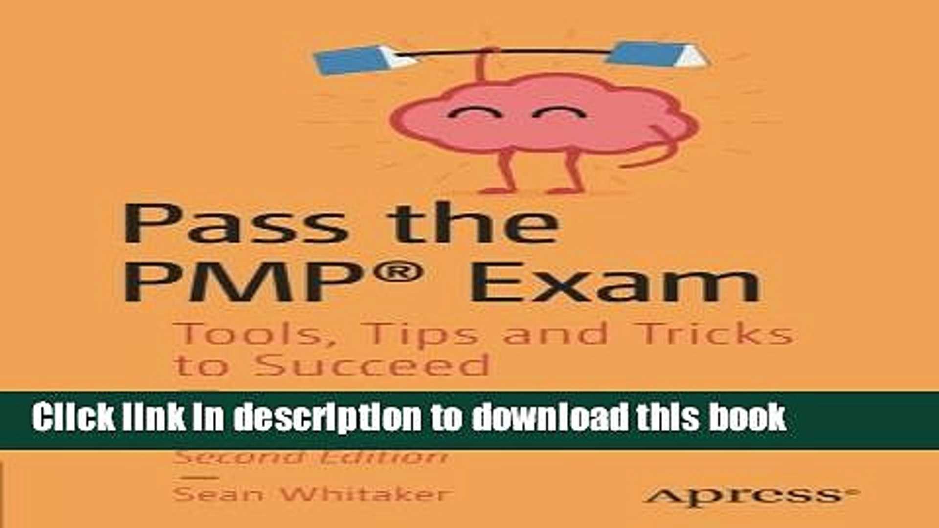 [PDF] Pass the PMP® Exam: Tools, Tips and Tricks to Succeed Read Online