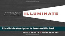Read Books Illuminate: Ignite Change Through Speeches, Stories, Ceremonies, and Symbols E-Book