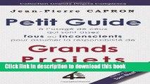 [PDF] Petit Guide des Grands Projets (à l Usage de ceux qui sont assez Fous ou Inconscients pour