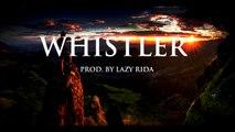 Hard Trap Beat Hip Hop Rap Instrumental - Whistler (prod. by Lazy Rida Beats)