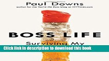 Download Books Boss Life: Surviving My Own Small Business E-Book Download