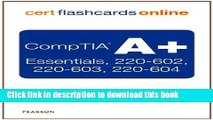 Read CompTIA A+ Cert Flash Cards Online: Essentials, 220-602, 220-603, 220-604, Retail Packaged